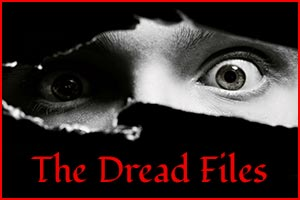 The Dread Files